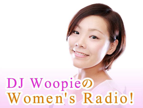 DJ WoopieのWomen's Radio!